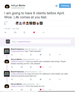 Ka Lyn Banks on Twitter I am going to have 8 clients before April. Wow. Life comes at you fast.