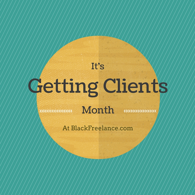 Hello Getting Clients!! (Good-bye Website Month)