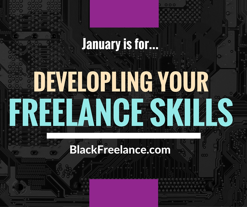 It's Skill Development Month At BlackFreelance!
